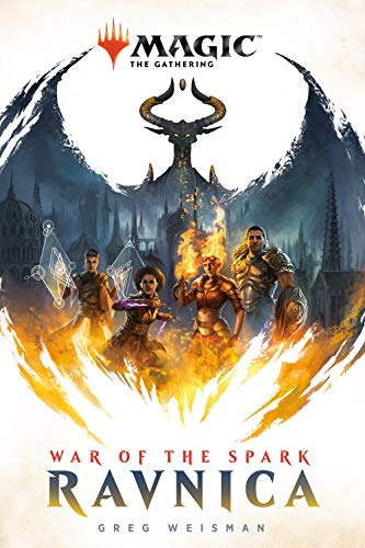 War of the Spark: Ravnica (Magic: The Gathering, BK. 1)
