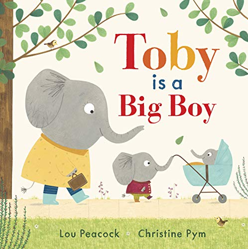 Toby Is a Big Boy
