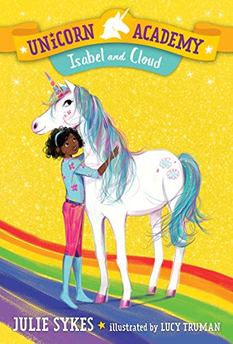 Isabel and Cloud (Unicorn Academy, Bk. 4)