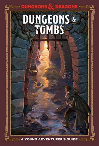 Dungeons & Tombs: A Young Adventurer's Guide (Dungeons & Dragons)