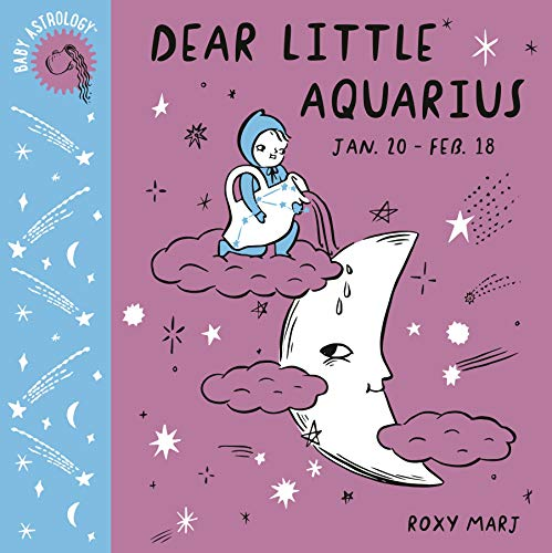 Dear Little Aquarius (Baby Astrology)